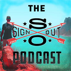 Listen to the The SignOut Podcast Episode - Episode 4