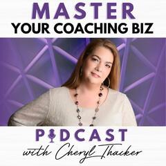 Master Your Coaching Biz Podcast