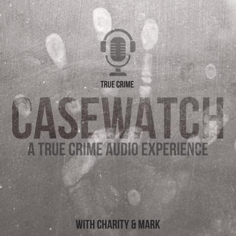 CASEWATCH The Gabby Petito Case