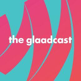 The glaadcast