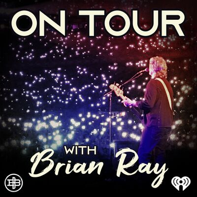 On Tour with Brian Ray