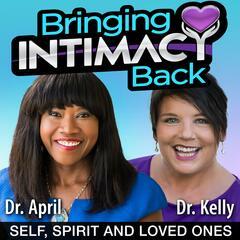 Bringing Intimacy Back with Dr. April