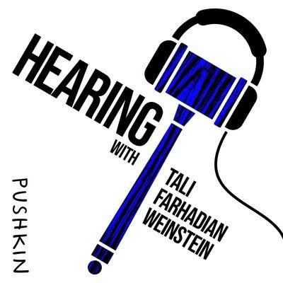 Hearing with Tali Farhadian Weinstein