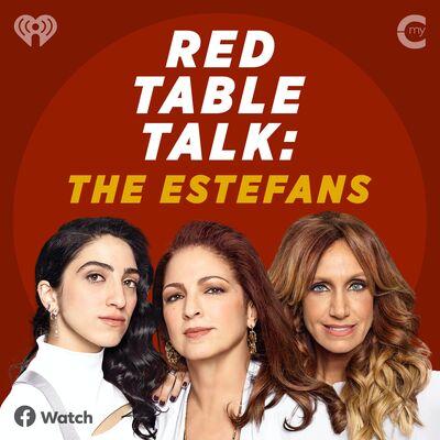 Red Table Talk: The Estefans