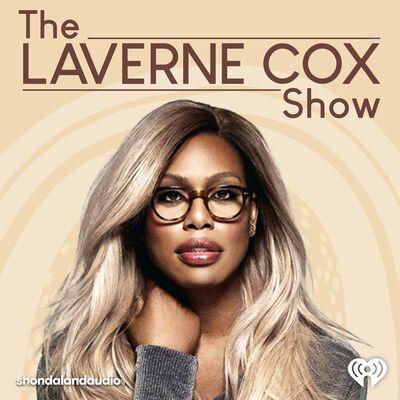 The Laverne Cox Show