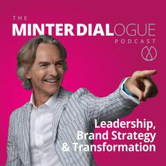 Leadership & Brand Strategy - Minter Dialogue