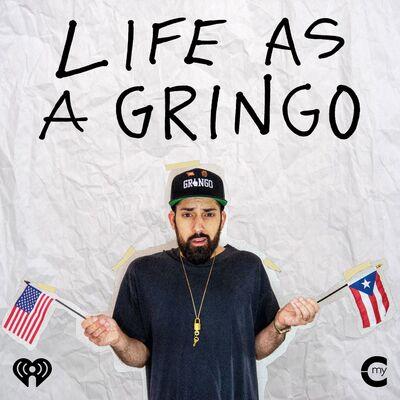 Life as a Gringo