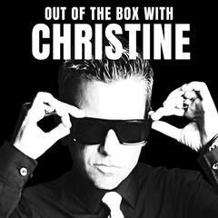 Out of the Box With Christine