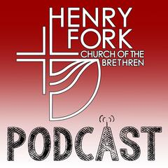 Listen to the Henry Fork Church Sermons Episode - Revival