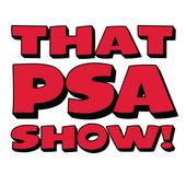 That PSA Show 06-10-18