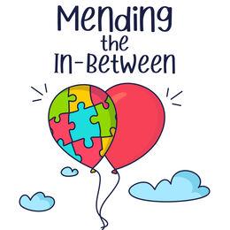 Mending The In-Between