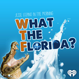 What The Florida (WTF)