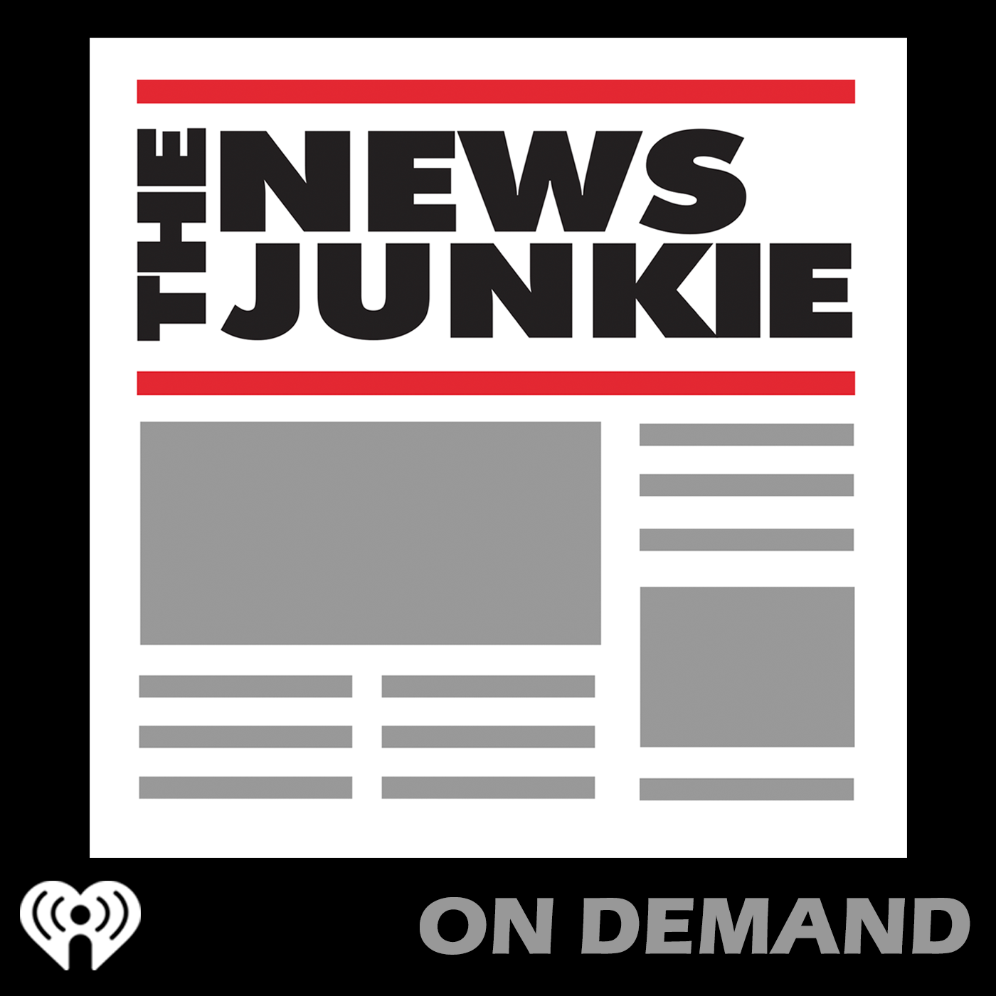 Listen Free to The News Junkie on iHeartRadio Podcasts | iHeartRadio