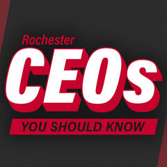 Rochester CEOs You Should Know