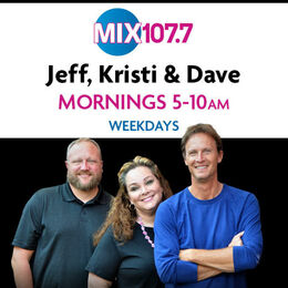 Jeff, Kristi & Dave… The Mix Morning Show