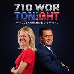 WOR Tonight with Joe Concha & Lis Wiehl