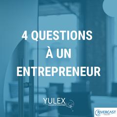 4 questions à un entrepreneur