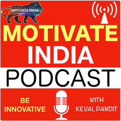 Listen to the Motivate India Episode - How to overcome Bad habits