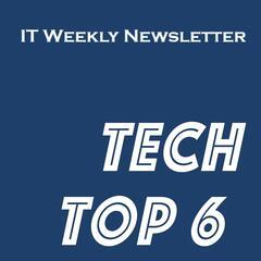 Tech Top 6