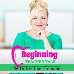 Beginning Teacher Talk