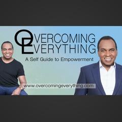 Overcoming Everything