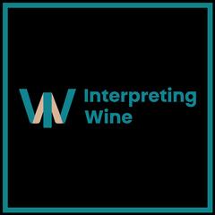 Interpreting Wine Podcast