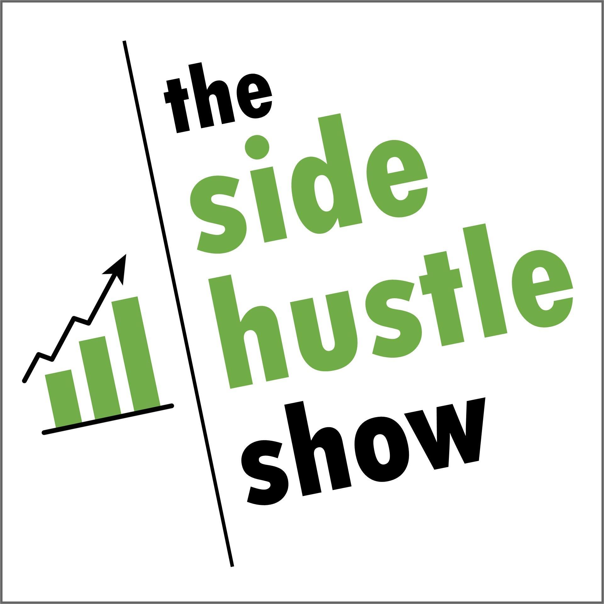The side hustle podcast