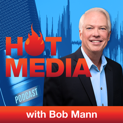 Hot Media with Bob Mann