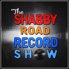 """Listen to the Shabby Road Record Show Podcast Episode - """"This Guy's"""
