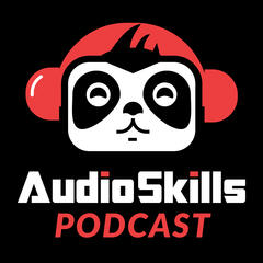 Listen to the The AudioSkills Podcast Episode - Ep 021: The