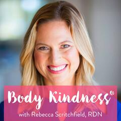 Body Kindness®: Transform Your Health and Never Say 'Diet' Again