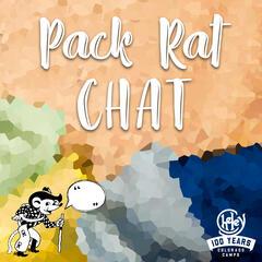 Pack Rat Chat