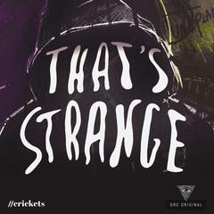 That's Strange