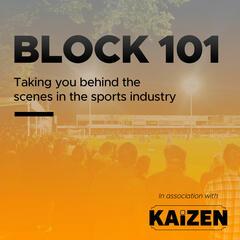 Block 101 - Behind the Scenes in Sport