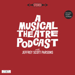 A Musical Theatre Podcast