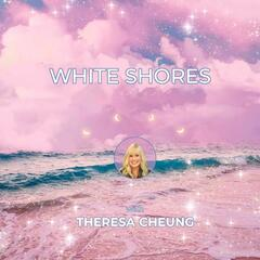 White Shores with Theresa Cheung