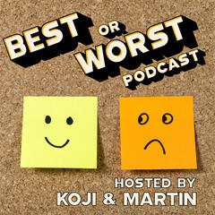 Best or Worst Podcast