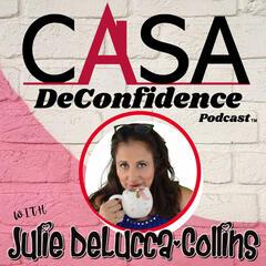 Casa DeConfidence Podcast
