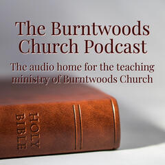 Burntwoods Church Podcast