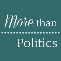 More Than Politics