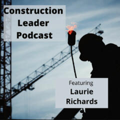 Construction Leader Podcast