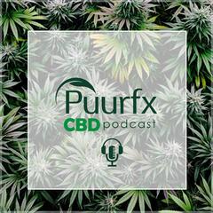 Puurfx CBD Podcast