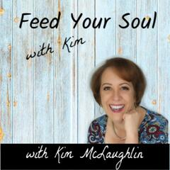 Feed Your Soul with Kim