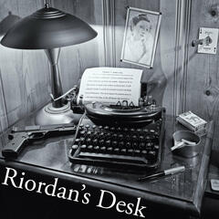 Riordan's Desk