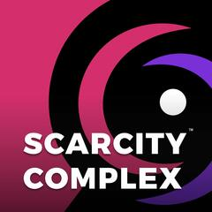 Scarcity Complex
