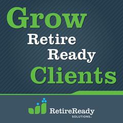 Grow Retire Ready Clients