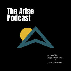 The Arise Podcast