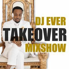 DJ Ever Takeover