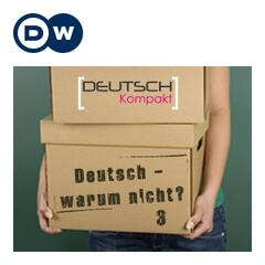 Listen to the Deutsch - warum nicht? Series 3 | Learning