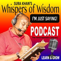Sura Khan's Whispers of Wisdom Podcast – VSE ENTERPRISES LLC- SURA KHAN